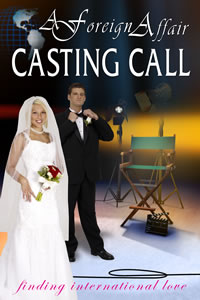 Foreign Affair Casting Call